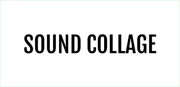 Sound Collage en